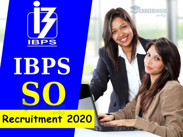 IBPS SO 2019: ஐபிபிஎஸ் சிறப்பு அதிகாரி பணியிடத்திற்கு விண்ணப்பங்கள் வரவேற்பு!