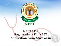 Neet 2019 Registration Fill Neet Application Form Nta Ac
