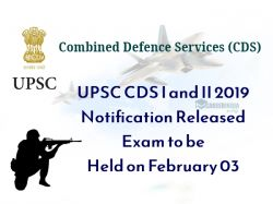 Upsc Cds I 2019 Notification Released Exam Be Held On February