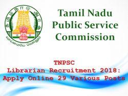 Tnpsc Librarian Recruitment 2018 Apply Online 29 Various Posts