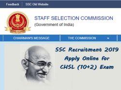 Ssc Recruitment 2019 Apply Online Chsl 10 2 Exam