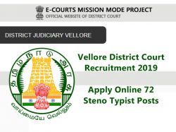 Vellore District Court Recruitment 2019 72 Steno Typist
