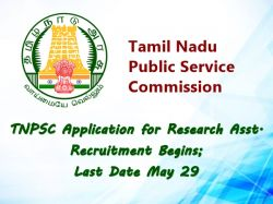 Tnpsc Application For Research Asst Recruitment Begins Las