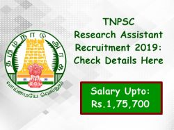 Tnpsc Research Assistant Recruitment 2019 Check Details Her