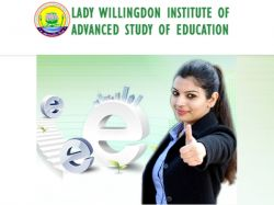 B Ed At Lady Willingdon Institute Of Advanced Study In Educa