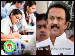Dmk Leader Stalin Slam Cbse Exam Fee Hike For Sc St Students