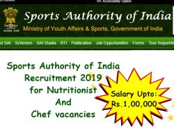 Sports Authority Of India Recruitment 2019 For Nutritionist And Chef Vacancies