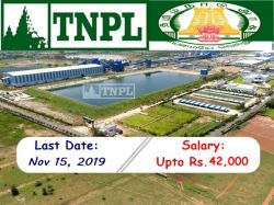 Tnpl Recruitment 2019 Apply Online Semi Skilled Posts Before Nov