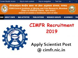 Cimfr Recruitment 2019 Walk In Various Scientist Post Apply Now
