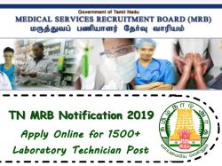 Tn Mrb Notification 2019 Out Apply Online For 1508 Laboratory Technician Vacancies