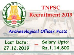 Tnpsc Recruitment 2019 For 18 Archaeological Officer Posts