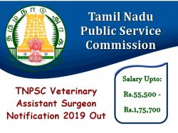 Tnpsc Veterinary Assistant Surgeon Notification 2019 Out Apply Online For 1141 Vacancies