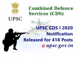 Upsc Cds I 2020 Notification Released For 418 Posts Released