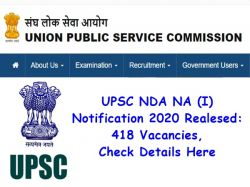 Upsc Nda Na I Notification 2020 Released 418 Vacancies Check Details Here