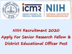 Niih Recruitment 2020 Senior Research Fellow And District Educational Officer Post