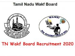 Tamil Nadu Waqf Board Recruitment 2020 Apply Online For Officer Post