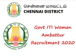 Govt Iti Women Ambattur Recruitment 2020 Application Invited For Assistant Posts