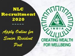 Nlc Recruitment 2020 Apply Online For Senior Resident Post