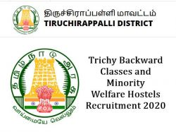 Trichy Backward Classes And Minority Welfare Hostels Recruitment