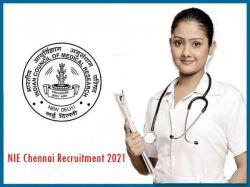 Nie Chennai Recruitment 2021 Walk In For Junior Nurse Post