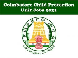 Child Protection Recruitment 2021 Apply For Counsellor Post At Coimbatore