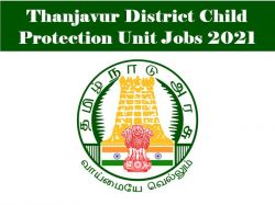Child Protection Recruitment 2021 Apply For Counsellor Post At Thanjavur