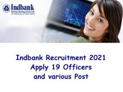 Indbank Recruitment 2021 Apply 19 Officers And Various Post