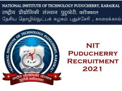 Nit Puducherry Recruitment 2021 Apply For Executive Engineer Technical Assistant And Various Post
