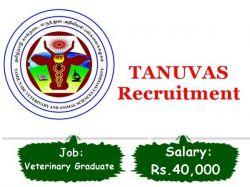 Tanuvas Recruitment 2021 Walk In For Veterinary Graduate Vacancy