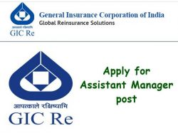 General Insurance Corporation Gic Of India Recruitment 2021 Apply For Assistant Manager Post