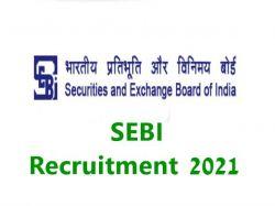 Sebi Recruitment 2021 Apply For Whole Time Member Post Sebi Gov In
