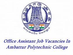 Office Assistant Job Vacancies Ambattur Polytechnic College