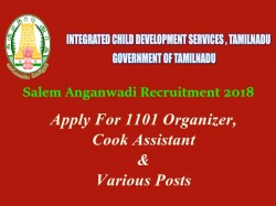 Salem Anganwadi Recruitment 2018 Apply Online 1101 Organizer Cook Assistant Various Posts
