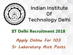 Iit Delhi Recruitment 2018 Apply Online 103 Sr Laboratory