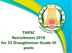 Tnpsc Jobs 2018 Apply Online 53 Draughtsman Grade Iii Posts