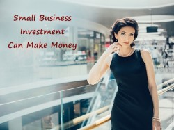 How Small Business Investment Can Make Money
