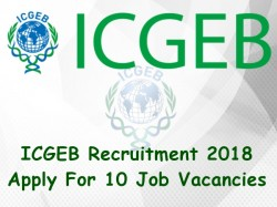 Icgeb Recruitment 2018 Apply 10 Job Vacancies
