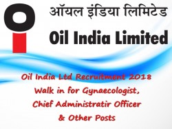 Oil India Ltd Recruitment 2018 Walk For Gynaecologist Chi