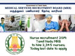 Nurse Recruitment 2019 Tamil Nadu Mrb Hire 2 345 Nurses To