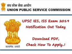Upsc Ies Iss Exam 2019 Notification Today Download Pdf Ch
