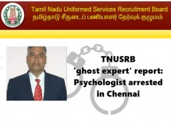Tnusrb Ghost Expert Report Psychologist Arrested In Chennai