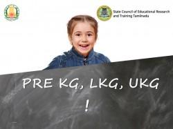 Tamilnadu Govt School Lkg And Ukg Admission Begins From June