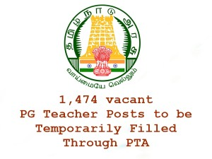 1 474 Vacant Pg Teacher Posts Be Temporarily Filled Through
