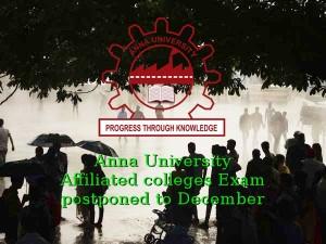 Anna University Affiliated Colleges Exam Postponed December