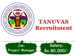 Tanuvas Recruitment 2020 Application Invited For Project Manager Vacancy