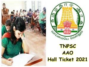 Tnpsc Aao Hall Ticket 2021 For Ao Aao Aho Released Tnpsc Gov In