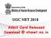 யுஜிசி நெட் 2018 : தேர்விற்கான அனுமதிச் சீட்டு வெளியீடு!